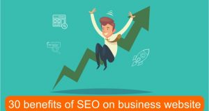 30 benefits of SEO on business website